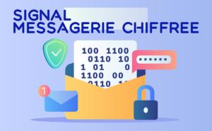 Signal, service de messagerie open-source le plus sûr !
