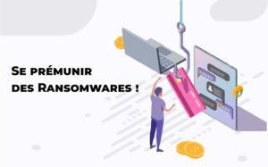 Read more about the article Se prémunir contre les attaques ransomwares
